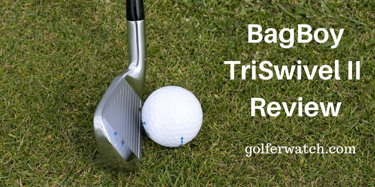 BagBoy TriSwivel II review