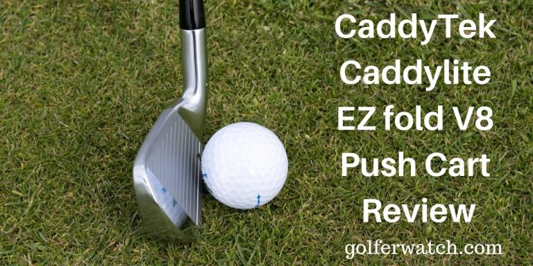 CaddyTek Caddylite EZ Fold v8 Push Cart Review [ Read this before you buy one ]