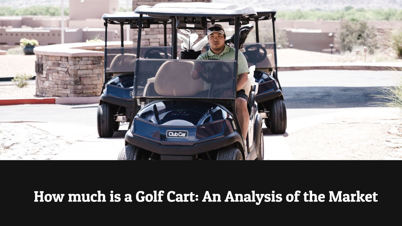 How much is a Golf Cart