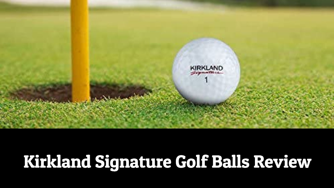 Kirkland Signature Golf Balls Review