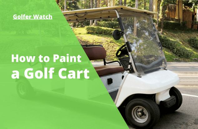 How to paint a Golf Cart